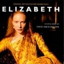 Elizabeth: Original Motion Picture Soundtrack