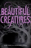 Beautiful Creatures (Caster Chronicles, Book 1)