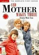 ...And Mother Makes Three: The Complete First Series