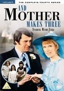 ...And Mother Makes Three: The Complete Fourth Series