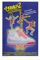 Breakin' 2: Electric Boogaloo (1984)