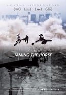 Taming the Horse                                  (2017)