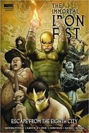 Immortal Iron Fist Volume 5: Escape From The Eighth City