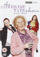 The Catherine Tate Show : Series Three