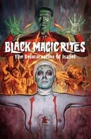 Black Magic Rites (The Reincarnation of Isabel)