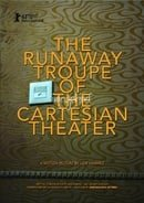 The Runaway Troupe of the Cartesian Theater