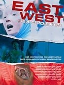 East/West - Sex  Politics