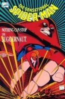 The Sensational Spider-Man: Nothing Can Stop the Juggernaut