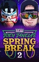 GCW Presents Joey Janela's Spring Break 2