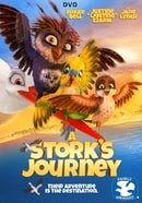 A Stork's Journey (Richard The Stork) (2017)