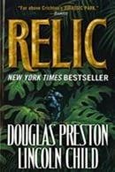 Relic - Douglas Preston, Lincoln Child