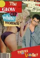 The Glow of White Women