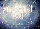 The Wicked Wolf