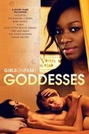Girls on Film 3: Goddesses