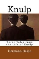 Knulp: Three Tales from the Life of Knulp