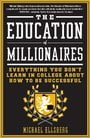 The Education of Millionaires: Everything You Won