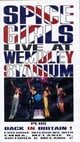 The Spice Girls - Live At Wembley Stadium [VHS] [1998]
