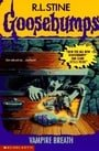 Goosebumps: Vampire Breath (No 49)