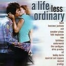 A Life Less Ordinary (1997 Film)