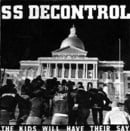 The Kids Will Have Their Say - SS Decontrol