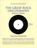 The Great Rock Discography: Complete Discographies Listing Every Track Recorded by More Than 1,200 A