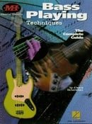 Bass Playing Techniques: The Complete Guide (Musicians Institute: Essential Concepts)