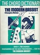 The chord dictionary for the Modern bassist: A complete method