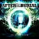In Dreams - After the Burial