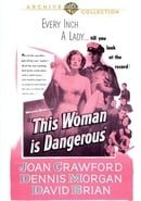 This Woman is Dangerous (Warner Archive Collection)