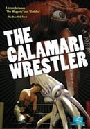The Calamari Wrestler