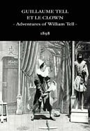 Adventures of William Tell (1898)