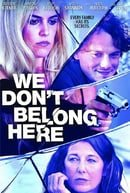 We Don't Belong Here                                  (2017)