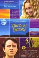 The Dust Factory (2004)