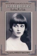 Louise Brooks: Looking for Lulu (1998)