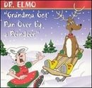 Grandma Got Run Over by a Reindeer