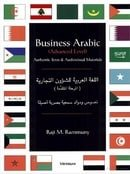 Business Arabic: Advanced Level: Authentic Texts and Audiovisual Materials