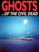 Ghosts... of the Civil Dead                                  (1988)