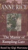 Anne Rice's The Master of Rampling Gate: A Graphic Tale of Unspeakable Horror by the Author of 'The