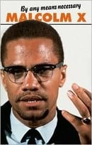 By Any Means Necessary: The Trials and Tribulations of the Making of Malcolm X