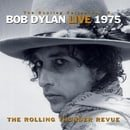 Bob Dylan Live 1975: The Rolling Thunder Revue: The Bootleg Series Vol. 5