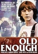 Old Enough                                  (1984)