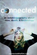 Connected: An Autoblogography About Love, Death  Technology