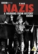 The Nazis: A Warning from History                                  (1997- )
