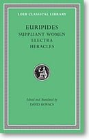 Euripides, III (Loeb Classical Library)