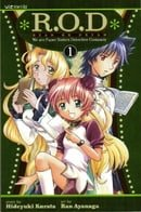 R.O.D: Read or Dream, Vol. 1: Three Sisters--One Power