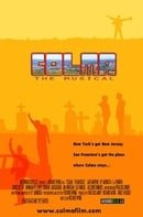 Colma: The Musical                                  (2006)