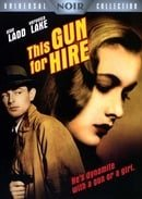 This Gun for Hire (Universal Noir Collection)