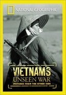 """""""National Geographic Explorer"""" Vietnam's Unseen War: Pictures from the Other Side"""