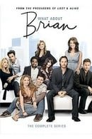 What About Brian                                  (2006-2007)