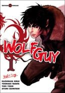 Wolf Guy: Ookami no Monshou